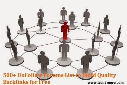 500+ DoFollow Forums List to Build Quality Backlinks for Free