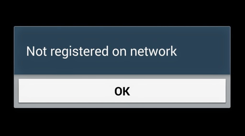 """Fix """"Not Registered on Network"""" error in Samsung Android Phones"""