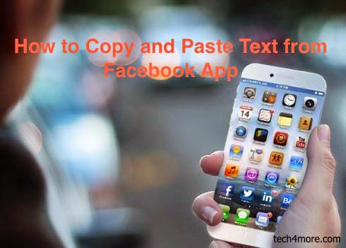 How to Copy and Paste Text from Facebook App on iPhone/iPad