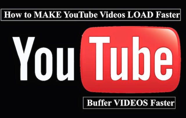 How to Make YouTube Videos Load Faster ~ Over Slow Internet