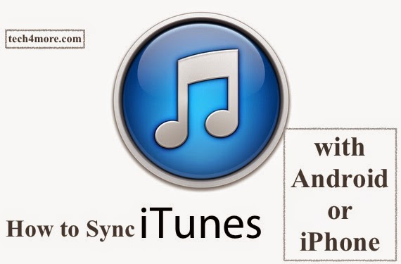 How to Sync iTunes with your PC and Android or iPhone