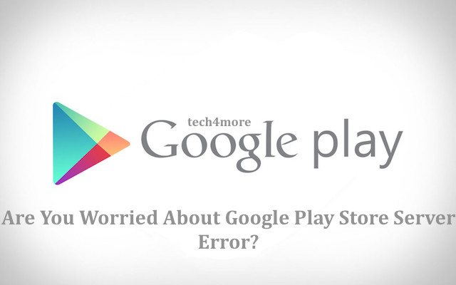 how to fix google server error